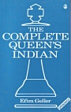 The Complete Queen's Indian by Efim…