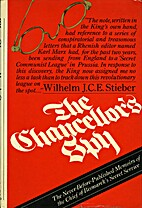 The chancellor's spy: The revelations of the…