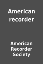 American recorder by American Recorder…