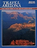 Travel Arizona: Full Color Tours of the…