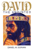 David, the Annointed by Daniel Doriani