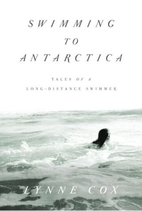 Swimming to Antarctica: Tales of a…