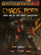 BattleTech: Chaos Born (Book One of the…