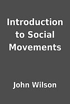 Introduction to Social Movements by John…