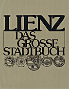 Lienz. Das große Stadtbuch by Meinrad…