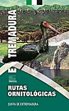 Rutas Ornitilogicas por Extremadura by Juan…