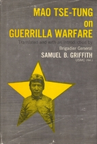 On Guerrilla Warfare by Mao Tse-Tung