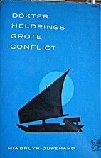 Dokter Heldring's Conflict by Mia…