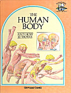The Human Body (Windows on the World) by…