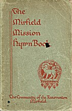 THE MIRFIELD MISSION HYMN-BOOK new edition…
