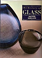 History of Glass by Dan Klein