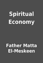 Spiritual Economy by Father Matta El-Meskeen