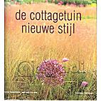 De cottagetuin nieuwe stijl by Elspeth…