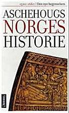 Den nye begynnelsen : 1520-1660 by Øystein…