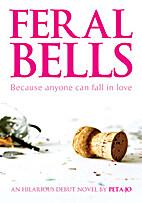 Feral Bells by Peta-Jo