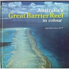 The Australian Great Barrier Reef in colour…