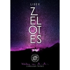 Liber Zelotes - Notes on A.·.A.·. by…