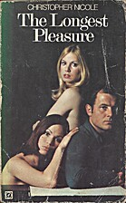 The Longest Pleasure by Christopher Nicole