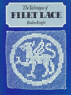 The Technique of Filet Lace by Pauline…
