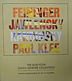 The Blue Four Galka Scheyer Collection,…