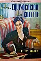 La Equivocación de Colette by Eveline Le…