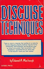 Disguise Techniques by Edmond A. MacInaugh