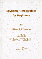 Egyptian Hieroglyphics for Beginners by…
