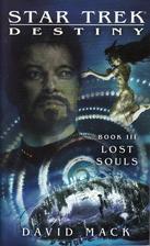 Destiny: Lost Souls by David Mack