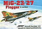 MiG-23/27 Flogger in action - Aircraft No.…