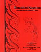 Encircled Kingdom: Legends and Folktales of…