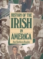 History of the Irish in America by Ann…