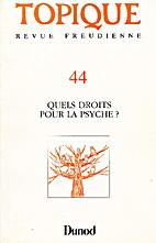 Revue. Quels droits pour la psyché? by…