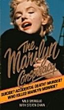 Marilyn Conspiracy by Milo Speriglio