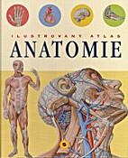 Ilustrovaný atlas anatomie by Adriana…