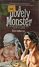 A Lovely Monster: The Adventures of Claude…