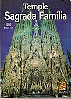 Temple Sagrada Familia by Jordi Bonet i…