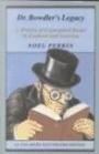 Dr Bowdlers Legacy - Noel Perrin