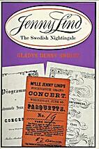 Jenny Lind: The Swedish nightingale by…
