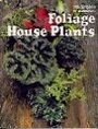 Foliage House Plants - Time Life Ed