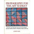 Photography for the Art Market by Kathryn…
