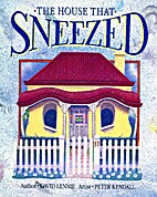 House That Sneezed by lenniedavid