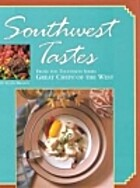 Southwest Tastes: From the PBS TV Series…