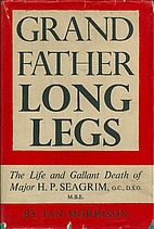 Grandfather Longlegs;: The life and gallant…