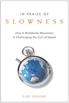 In Praise of Slowness: Challenging the Cult…