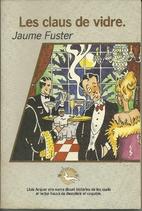 Les claus de vidre (n.E.) by Jaume Fuster