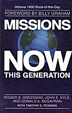 Missions Now: This Generation by Roger S.…