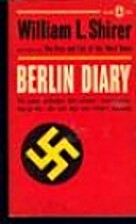 Berlin Diary by William L Shriver