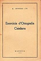 Exercicis d'ortografia catalana by A. Invers…