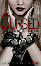 Cursed (Voodoo Nights #1) by Lizzy Ford