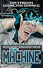The Machine: Rise of the Gifted by Natasha…